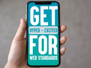 #meetmethere get hyper-excited for web standards