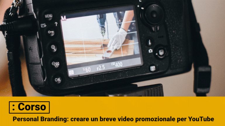 CORSO personal video creare un video